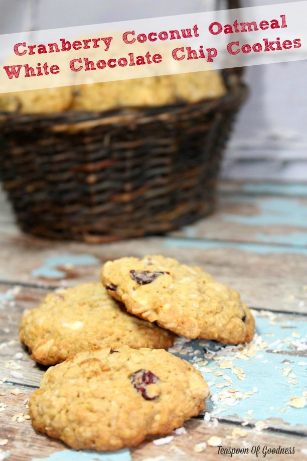 Cranberry Coconut Oatmeal White Chocolate Chip Cookies ...