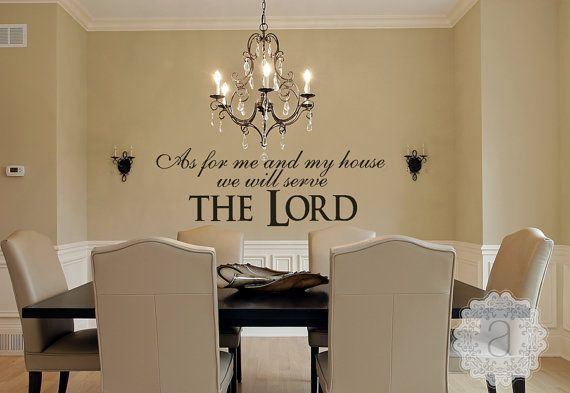 Christian wall decal - As for Me And My House We Will Serve the LORD - Vinyl Wall Decal - Christian Scripture Wall Decal