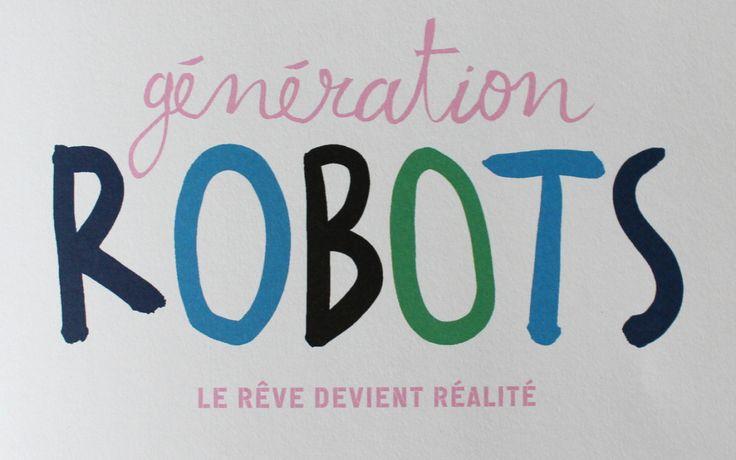"""Album Jeunesse - """"Génération ROBOTS, le rêve devient réalité"""""""