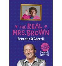The Real Mrs. Brown, Brendan O'Carroll by Brendan Beacom
