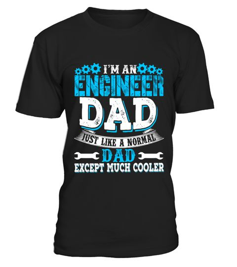 # Engineer Dad Tshirt.Funny Tshirt For Dad .  Funny Gifts for Father, for Daddy, for Grandfa, for men, for women. This durable, comfortable T-Shirt is sure to be a hit, whether you're buying it as a gift for somebody special or wearing it yourself. Visit our store above for more different cool mug. Click on add to cart to buy now!