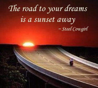 The Road To Your Dreams is a sunset away ~ Steel Cowgirl: Ride Quote, Quotes Soluxairfresheners, Biker Quotes, Auto, Messages Quotes, Harley Chick, Harleytime, Motorcycle Roads, Motorcycle Quotes