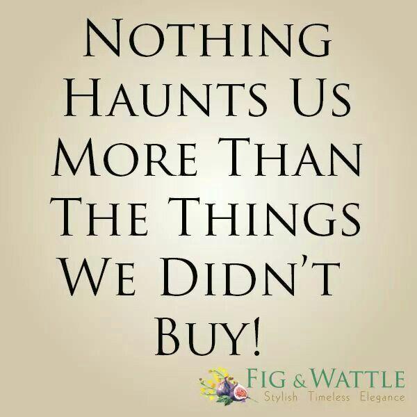 No regrets!  40% Off EOFYS ends this weekend! www.figandwattle.com.au #EOFYS #endssoon #noregrets #shoptillyoudrop