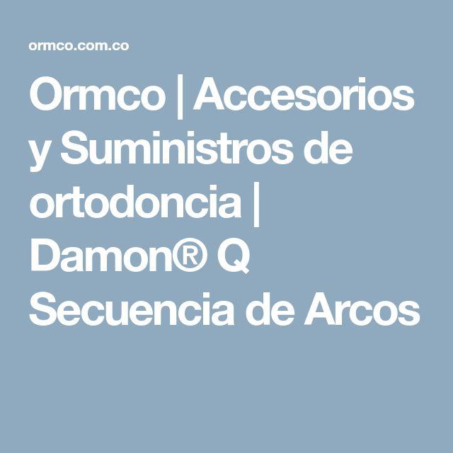 Ormco | Accesorios y Suministros de ortodoncia | Damon® Q Secuencia de Arcos
