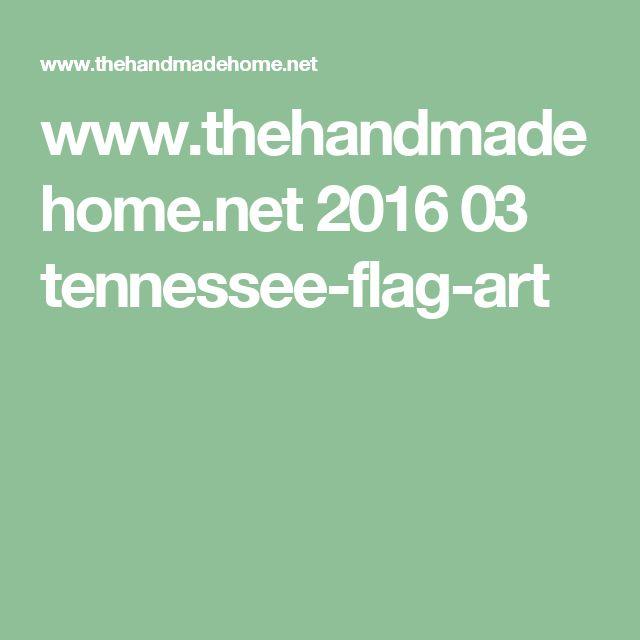 www.thehandmadehome.net 2016 03 tennessee-flag-art
