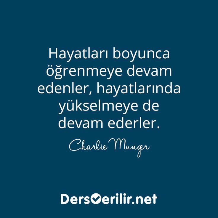 """Bakalım dünyanın en zengin insanlarından bir tanesi """"öğrenmek"""" hakkında ne düşünüyor?  """"Hayatları boyunca öğrenmeye devam edenler, hayatlarında yükselmeye de devam ederler."""" - Charlie Munger"""