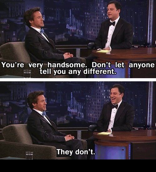 Things only Robert Downey Jr. can make look cool: Being the least humble person ever