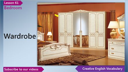 English Vocabulary Lesson 61 – Bedroom Vocabulary (English Vocabulary for a Bedroom)  	 In this English lesson you'll learn English words and phrases for a bedroom - queen-size bed, wardrobe, mirror, full-length mirror, dressing table, king-size bed and nightstand.