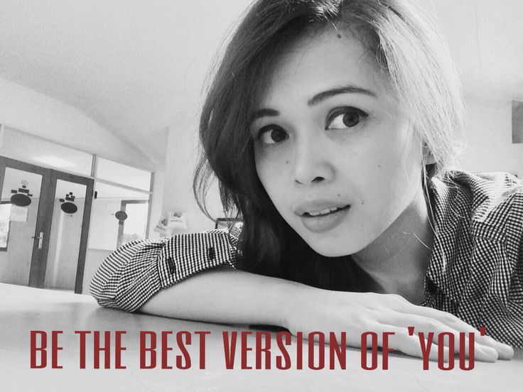 Be the best version of 'you'