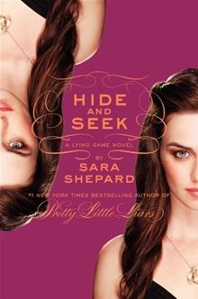 The Lying Game #4: Hide and Seek By: Sara Shepard. Click Here to buy this eBook; http://www.kobobooks.com/ebook/The-Lying-Game-Hide-Seek/book-qh9F8DSIPUuNYoyNa-az4Q/page1.html# #kobo #ebooks #newreleases