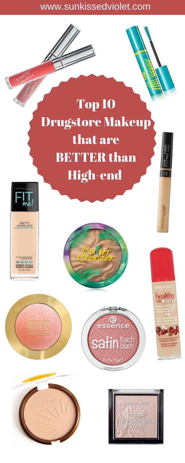 Top 10 Drugstore Makeup that are Better than High-end #cosmetics #drugstoremakeup #makeup #wetnwild #maybelline #colourpop #covergirl #essencecosmetics Maybelline Fit Me Wet n Wild Reserve your canaba Covergirl supersizer mascara Wet n Wild megaglow highlighter Physicians formula butter bronzer essence satin touch blush Milani Baked Blush Luminoso Colourpop Ultra Satin Lip bourjois healthy mix serum foundation