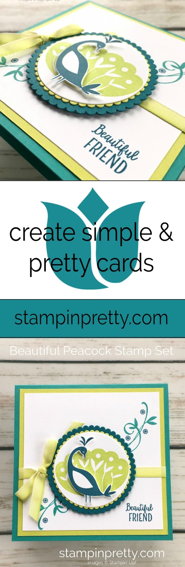 Learn how to create this simple friend card using Stampin Up Beautiful Peacock Stamp Set - Mary Fish StampinUp Card Ideas #maryfish #stampinpretty #beautifulpeacock