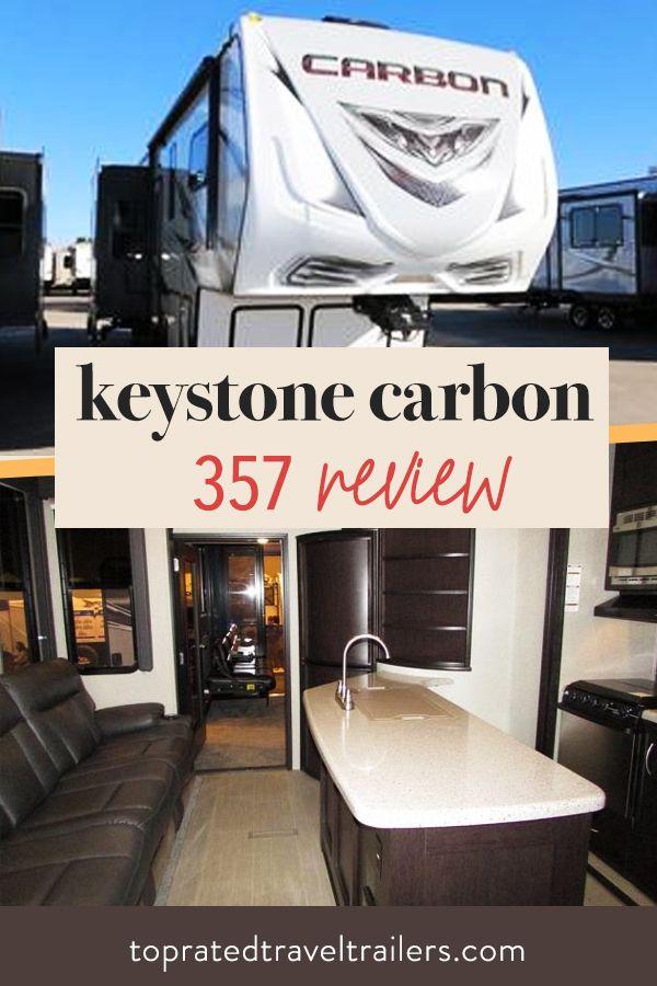 Keystone Carbon 357 Review Travel Trailer Reviews Keystone Travel Trailers Travel Trailer