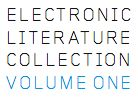 Electronic Literature Collection Volume One