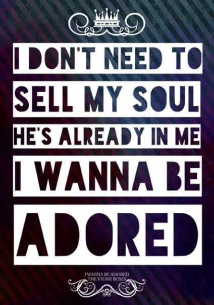 I Wanna be adored Stone Roses 🍋