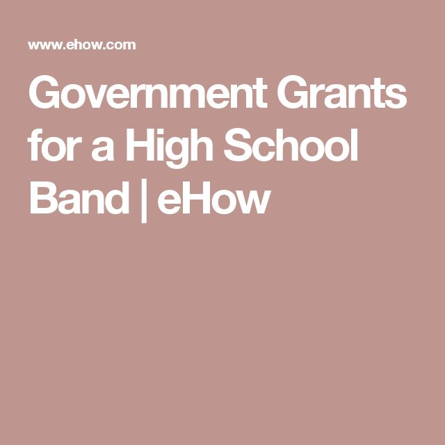 Government Grants for a High School Band | eHow