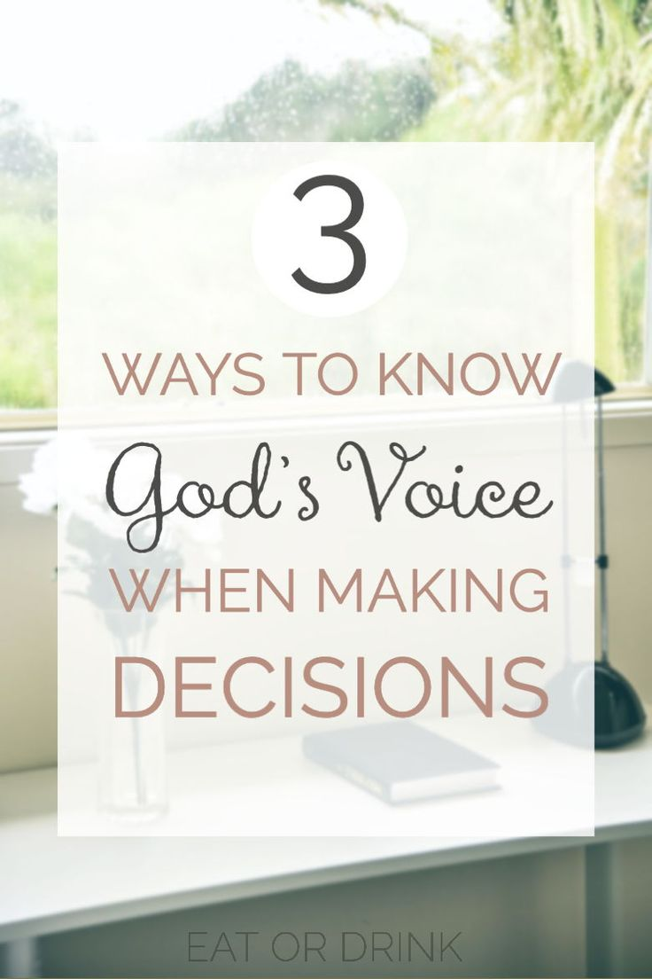 How do you know gods voice from your own when making