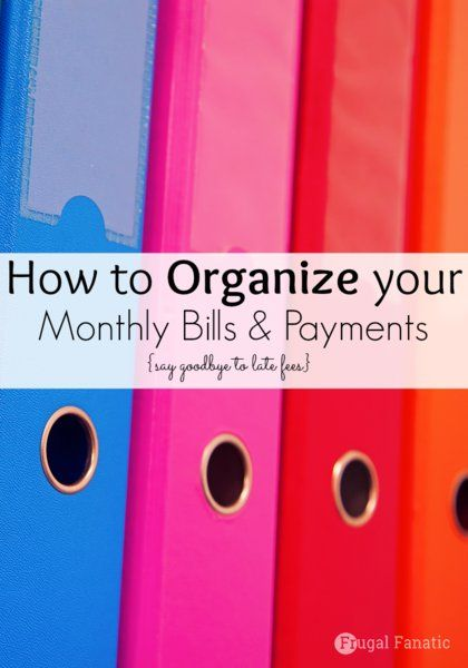 How to Organize your Monthly Bills & Payments to avoid late fees
