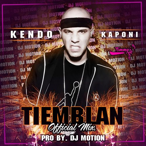reggaeton | Descargar/Bajar: Kendo Kaponi – Tiemblan (Reggaeton Version)