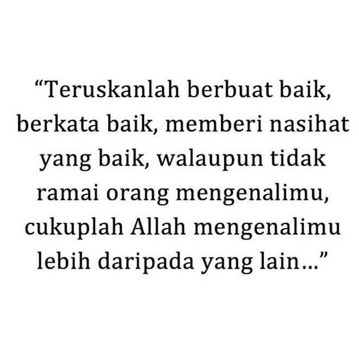 Insya allah.. Jangan lupa tag temanmu ya Semoga menjadi kebaikan :). FOLLOW @kutipanwanita