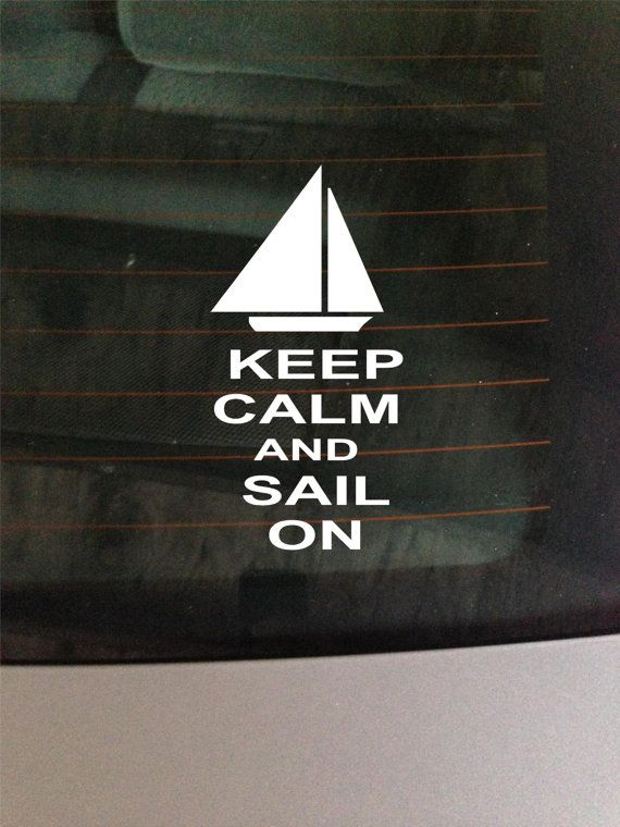 Keep calm and sail on sticker vinyl decal