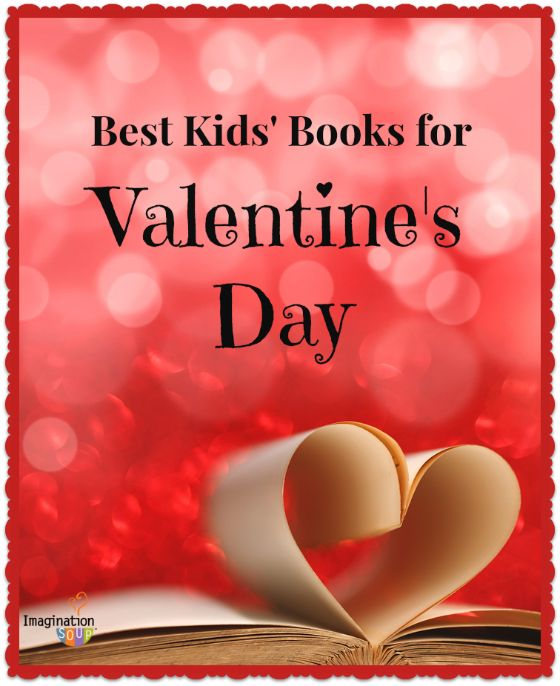 Best Books for Valentine's Day Reading via Imagination Soup