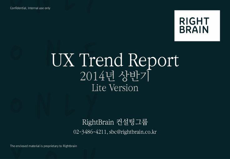 Ux trend report 2014 lite version_ux1 by Kim Taesook via slideshare