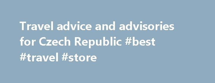 Travel advice and advisories for Czech Republic #best #travel #store http://travel.remmont.com/travel-advice-and-advisories-for-czech-republic-best-travel-store/  #travel replublic # Czech Republic Register Travel insurance Destinations Last updated: November 17, 2015 12:55 ET Still valid: December 1, 2015 02:10 ET Latest updates: The Entry/Exit Requirements tab was updated – Schengen area. Advisories Advisories Czech Republic – Exercise normal security precautions There is no nationwide…