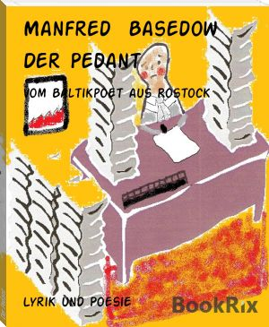Manfred  Basedow: Der Pedant