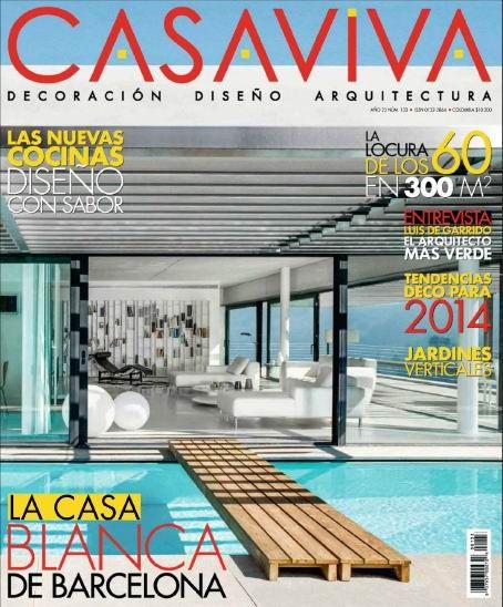 Casaviva Decoracion Magazine October 2013 Spanish | 116 Pages | PDF | 46MBEs una publicación especializada que reúne las últimas tendencias y productos relacionados con la decoración, el diseño y la arquitectura en los planos nacional e internacional.