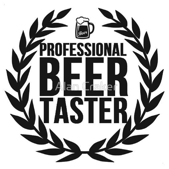 Professional Beer Taster...it's Official!