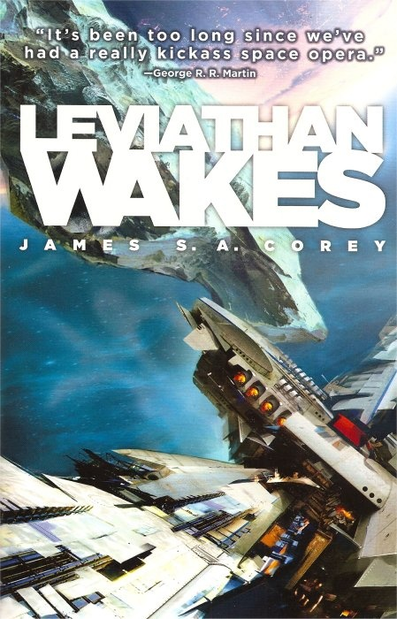 Leviathan Wakes by James S. A. Corey (August/September 2012 Sci-Fi Book Club Read)