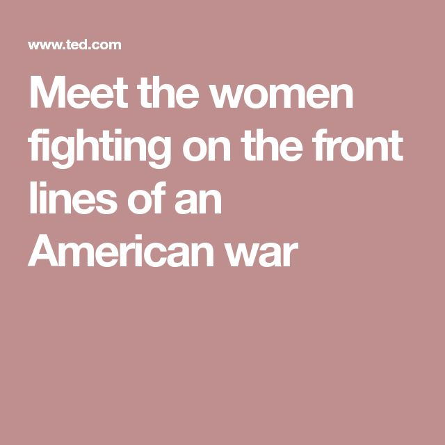 no woman fighting on the front line It is a biological fact that the average women has a third less upper body strength and when it the comes to hand-to- hand combat - a fight to the death one-on-one woman against a man - we will.