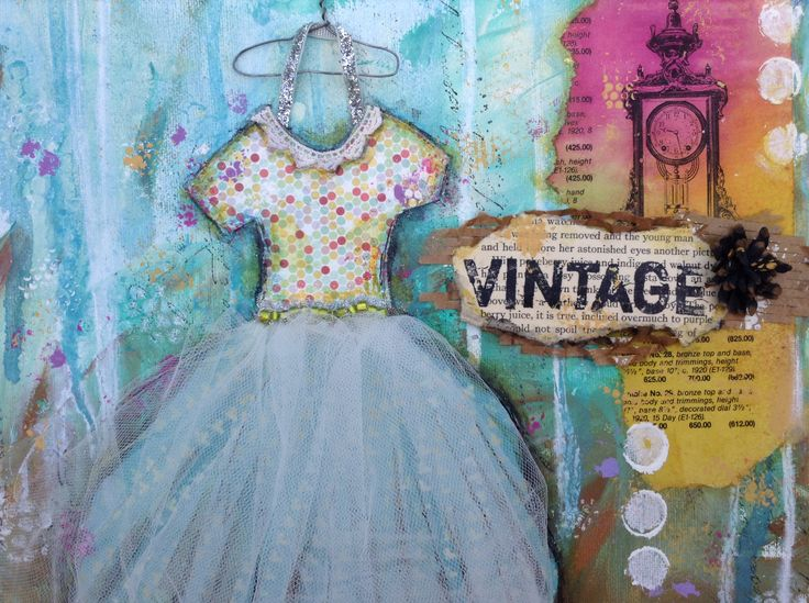 BananaCurlGirl.com - Art Journaling...mixed media on canvas Vintage Dress