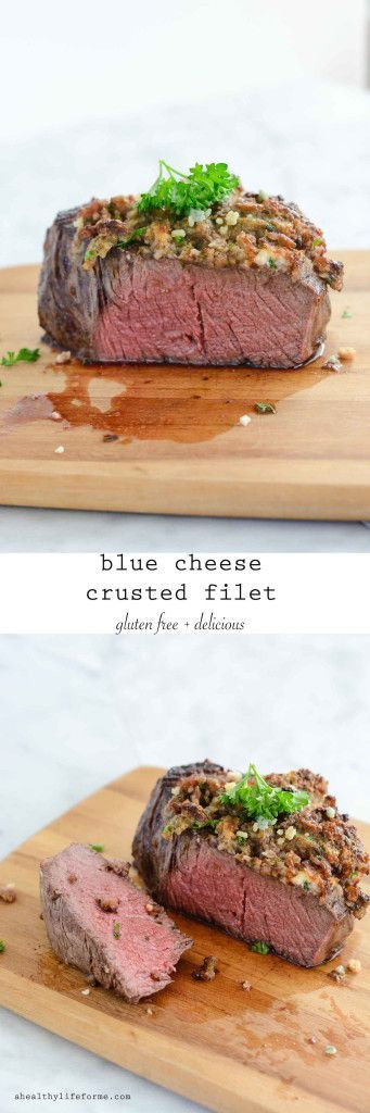 Blue Cheese Crusted Filet - A Healthy Life For Me