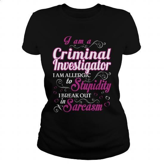 Criminal Investigator-WOMEN #style #T-Shirts. PURCHASE NOW => https://www.sunfrog.com/LifeStyle/Criminal-Investigator-WOMEN-143745064-Black-Ladies.html?60505