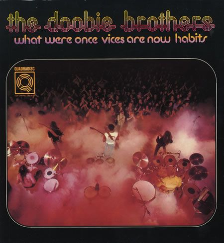 The Doobie Brothers - What Were Once Vices Are Now Habits (1974)