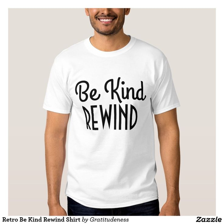 Retro Be Kind Rewind Shirt
