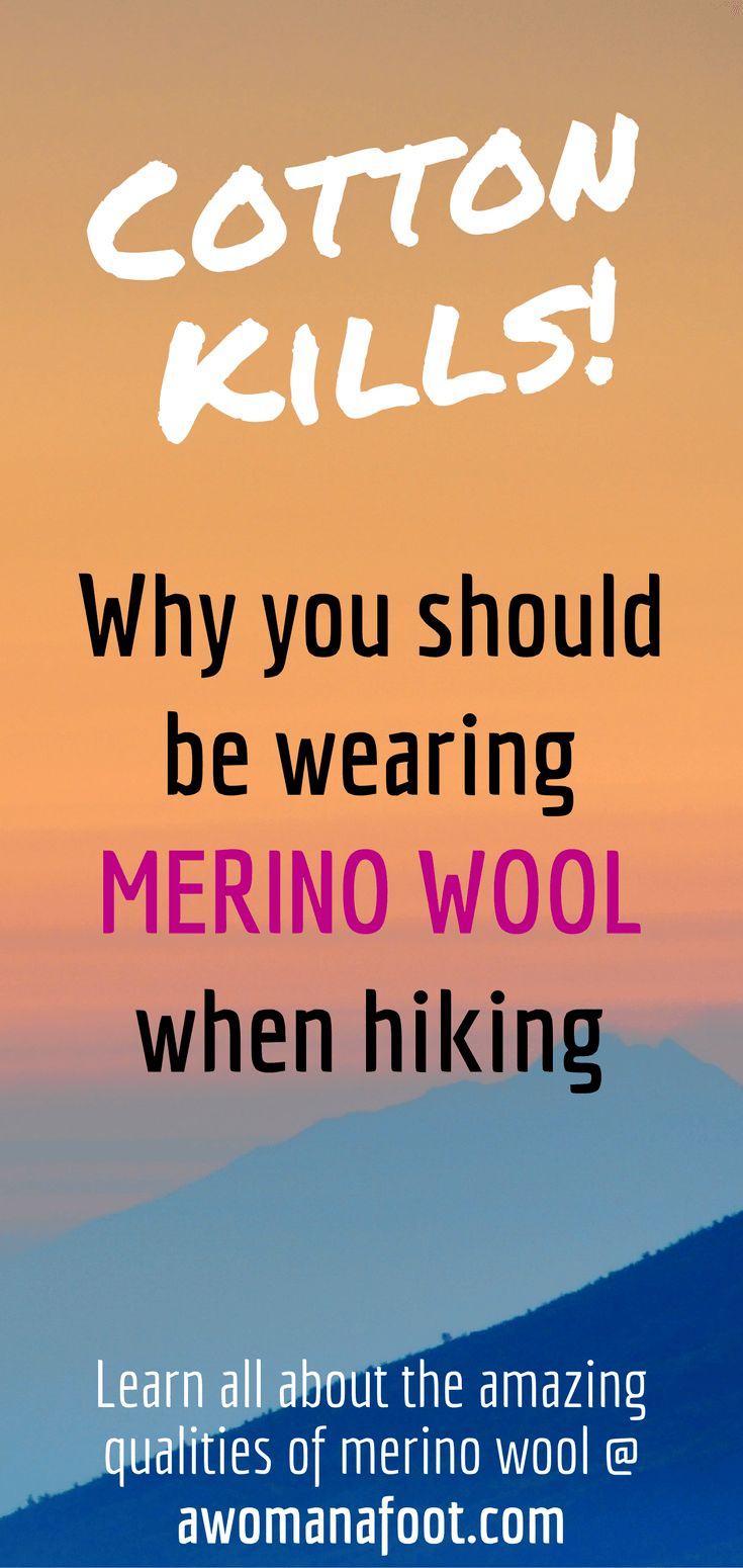 COTTON KILLS! Click to find out why you should to be wearing merino wool when hiking! | hiking clothes | #backpacking | #hiking #tips | #packinglist | female hiker | awomanafoot.com