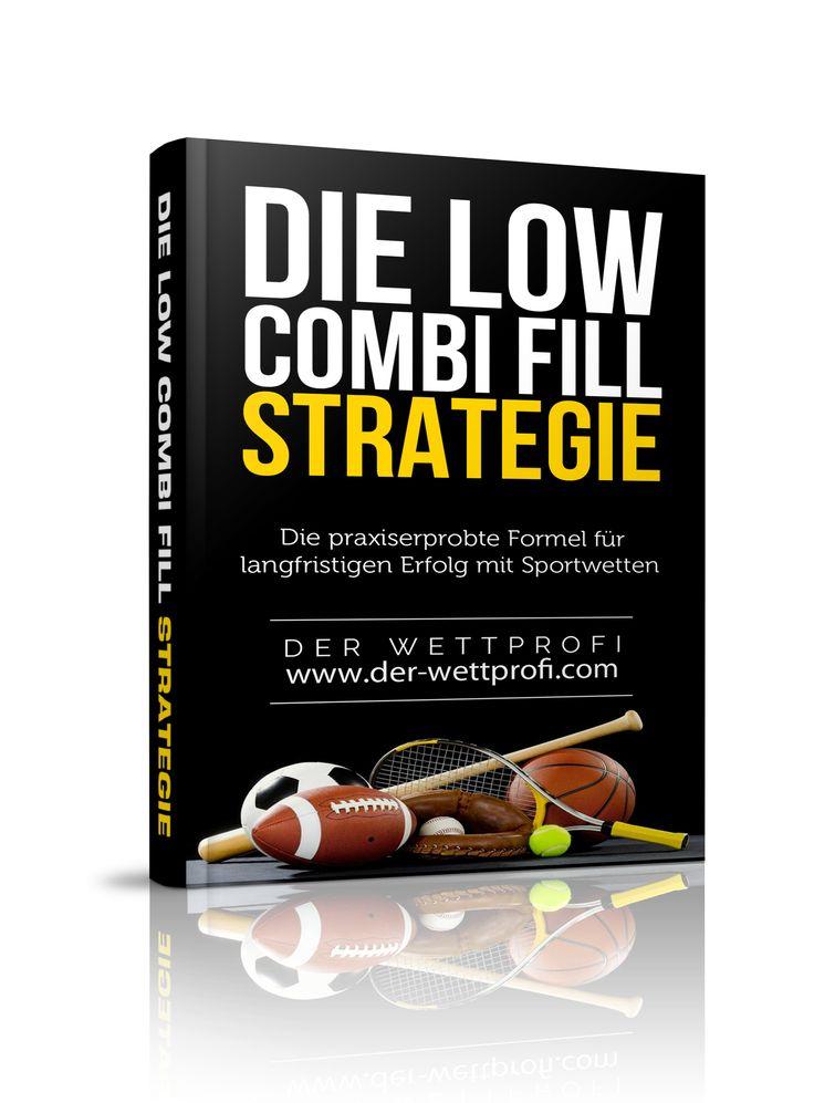 Sportwetten eBook - Die LOW-COMBI-FILL Strategie
