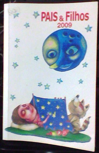 Agenda da Revista Pais & Filhos de 2009.