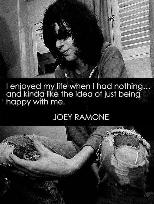 But really, you're just cool being you. | 21 Ways You Are Joey Ramone