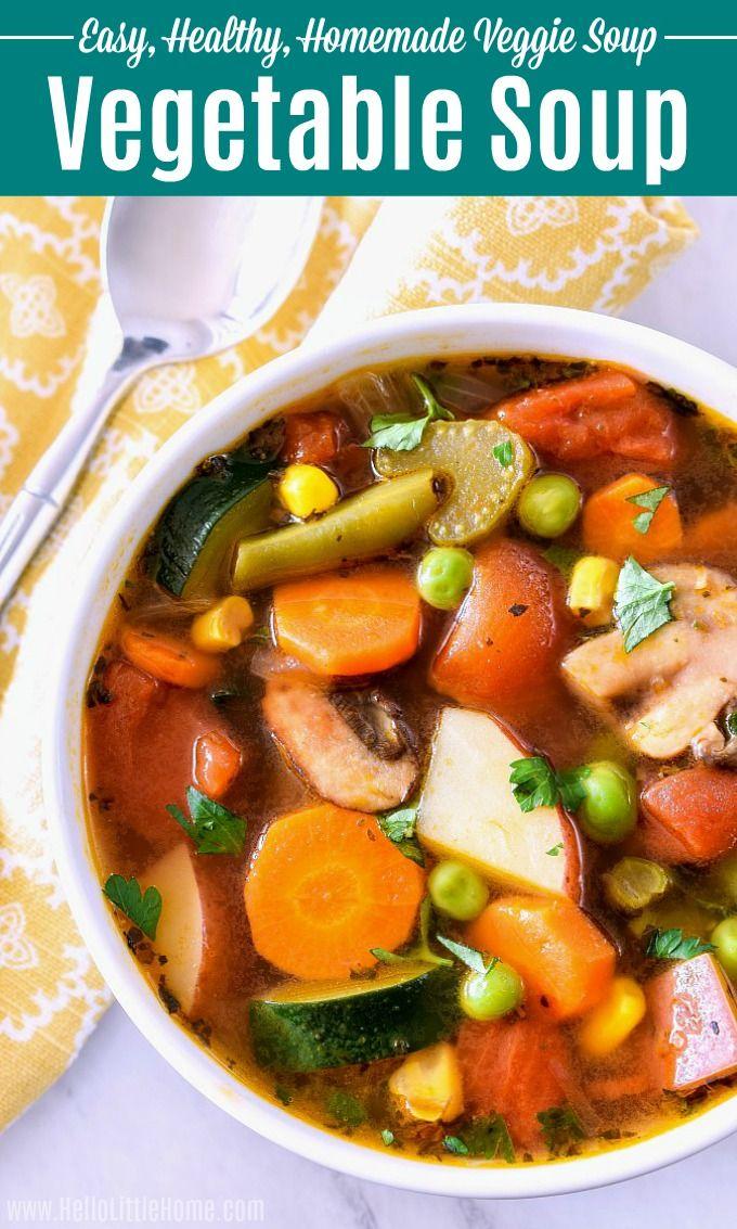 Easy Vegetable Soup Recipe Homemade Veggie Soup Easy Vegetable Soup Vegetable Soup Recipes