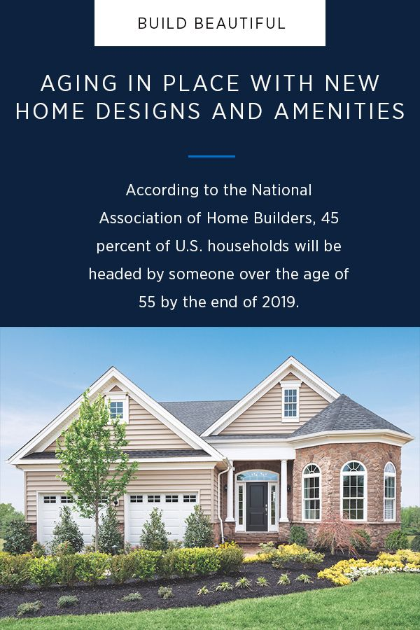 Aging In Place With New Home Designs And Amenities In 2020 New Home Designs Aging In Place House Design