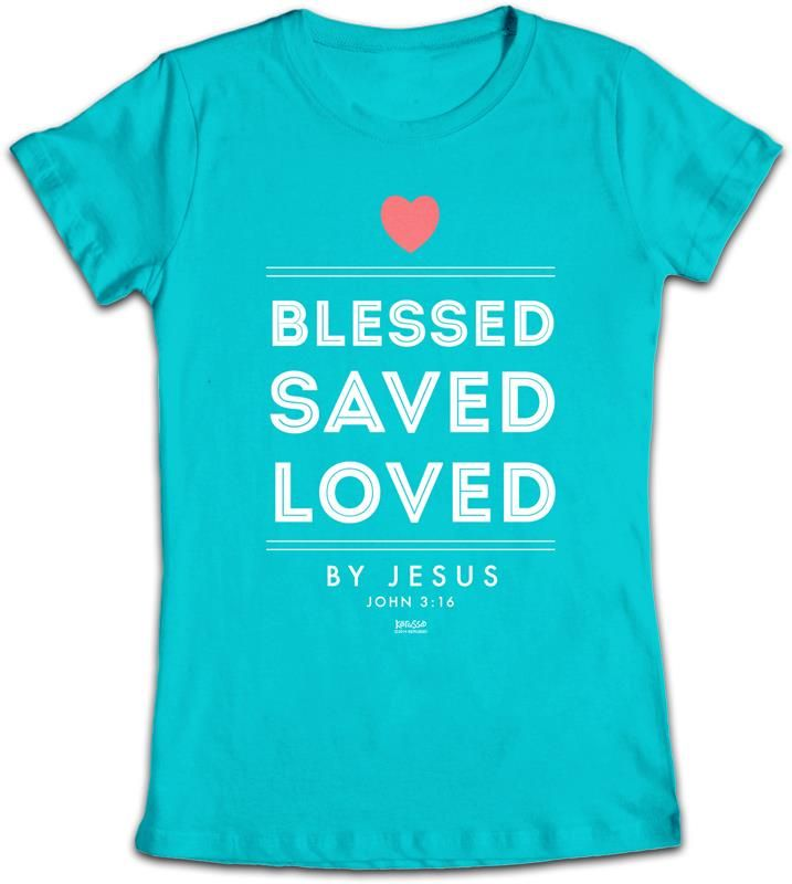 Blessed Saved Loved By Jesus Junior Christian T-Shirt