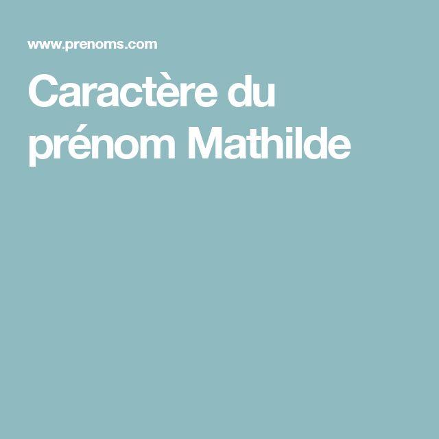 Caractère du prénom Mathilde