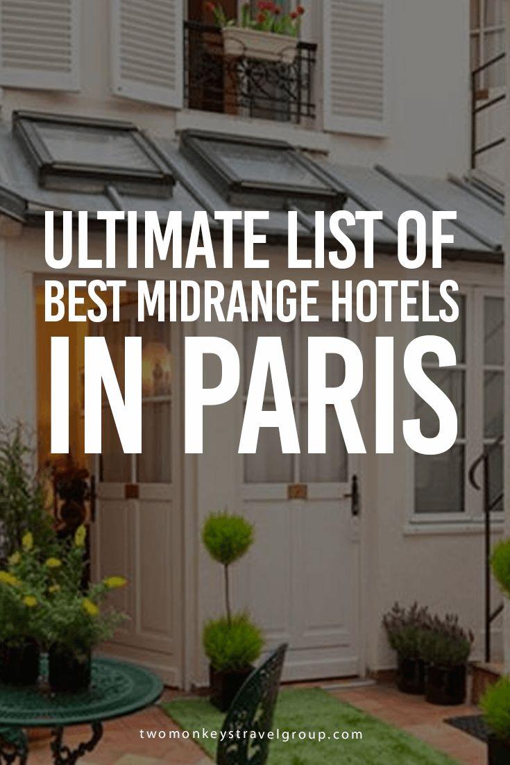 List of Best Midrange Hotels in Paris : Updated for 2018
