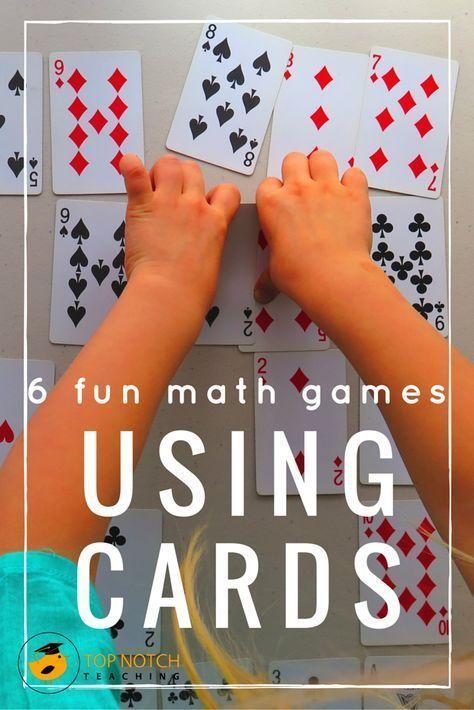 6 Fun Math Games Using Cards