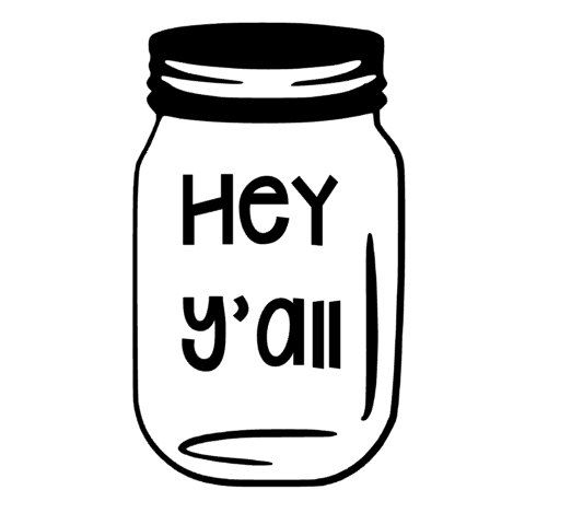 Hey yall mason jar vinyl decal car wall decal personalize custom sticker southern life south fun decor gift