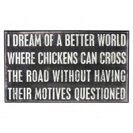 ChickensThe Roads, Laugh, Dreams, Quotes, Chicken Coops, Funny Stuff, Humor, Chicken Crosses, Things
